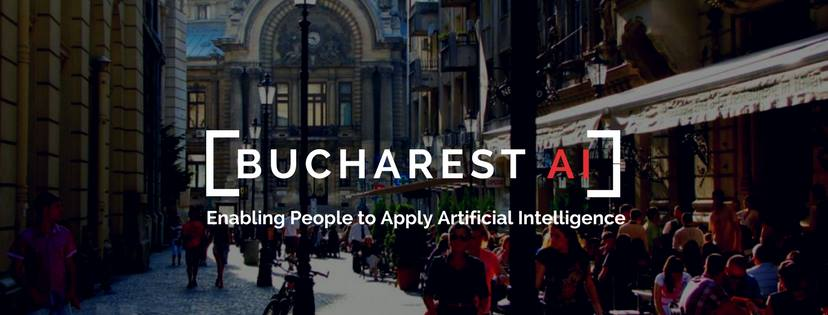 Bucharest.AI | Enabling people to Apply Artificial Intelligence.